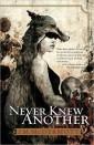 McDermott, J.M.: Never Knew Another