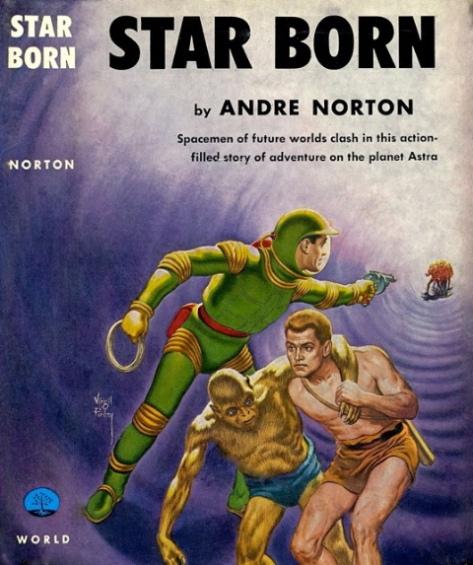 Star Born Andre Norton