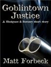 Goblintown justice