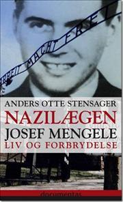 Book-Cover-Nazi-Laegen-Josef-Mengele-Anders-Otte-Stensager