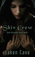 Shiv Crew