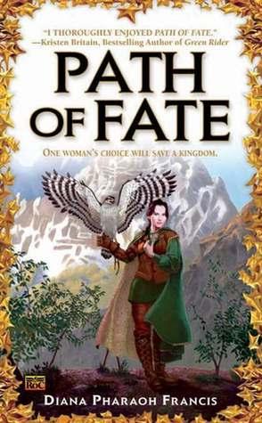 Path of Fate - Diana Pharaoh Francis
