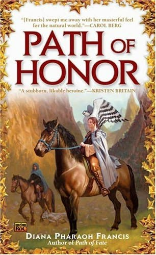 Path of Honor - Diana Pharaoh Francis