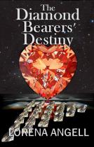 The Diamond Bearer's Destiny