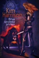 Harrison, Kim. Dead Witch Walking