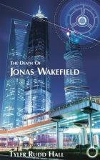 The Death of Jonas Wakefield