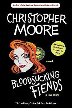 Moore, C. Bloodsucking Fiends: a love story.
