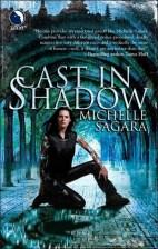 Cast in Shadow by Michelle Sagara