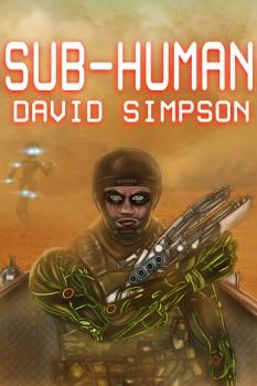 Sub-Human 2 - David Simpson