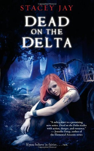 Dead on the Delta - Stacey Jay