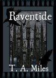 Raventide - TA Miles