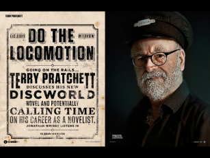 """""""Raising Steam: Sir Terry Pratchett gives us a glimpse into his new book and tells us why retirement isn't an option yet."""""""""""