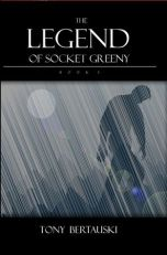 The Legend of Socket Greeny 2 - Tony Bertauski