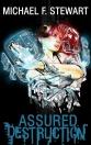Assured Destruction - Micheal F Stewart