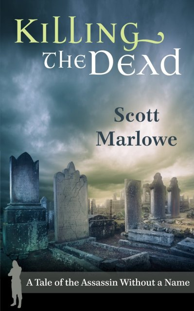 Killing the Dead - Scott Marlowe