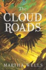 The Cloud Roads - Martha Wells