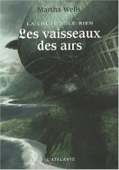 The Ships of Air - Martha Wells - French cover with text