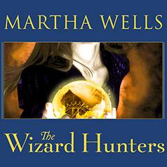 The Wizard Hunters - Martha Wells - Audio Cover