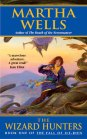 The Wizard Hunters - Martha Wells