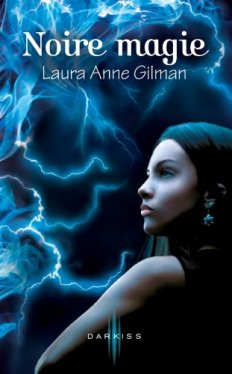 Staying Dead - Laura Anne Gilman - French cover