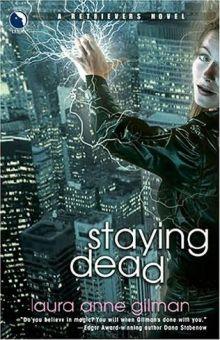 Staying Dead - Laura Anne Gilman