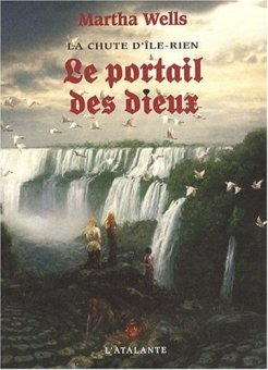 The Gate of Gods - Martha Wells - French edition
