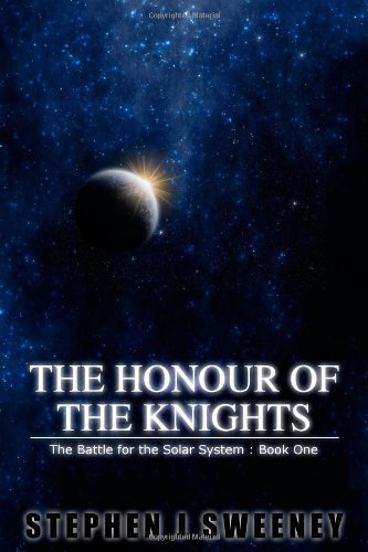 The Honour of the Knights - Stephen L Sweeney