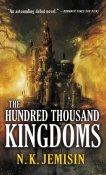 The Hundred Thousand Kingdoms - NKJemisin