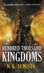 The Hundred Thousand Kingdoms - NKJemisin