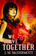 We Leave Together - JM McDermott