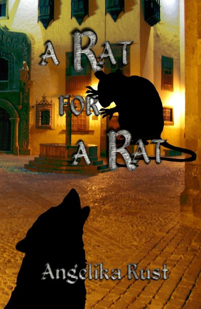 A Rat for a Rat - Angelika Rust