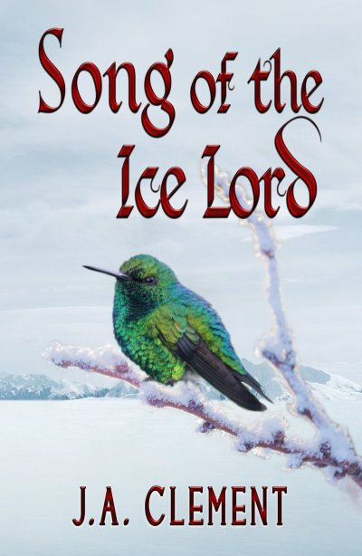 Song of the Ice Lord - JA Clement