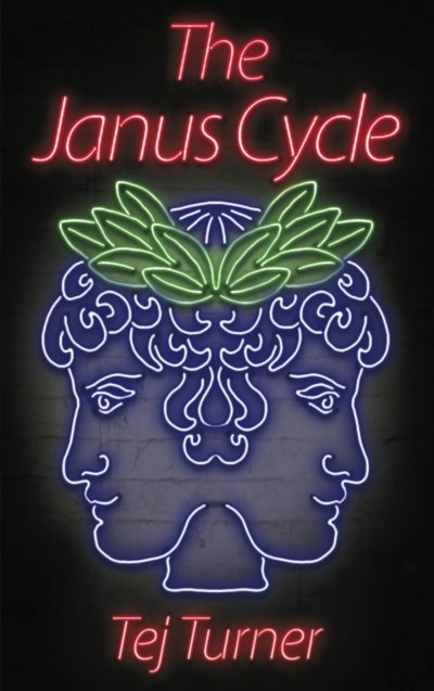 The Janus Cycle by Tej Turner
