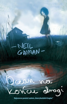 Gaiman, N. (2013). Ocean at the end of the lane.