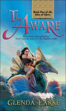 The Aware by Glenda Larke 2