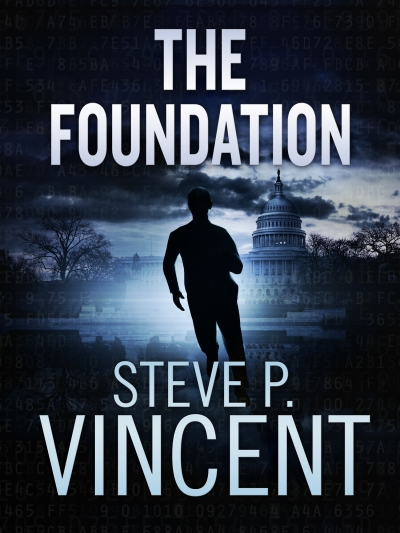 The Foundation by Steve P Vincent