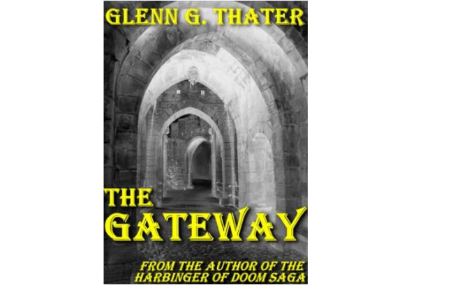 Thater, Glenn G.: The Gateway (Harbinger of Doom 0.5) (2008)