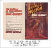 http://www.andre-norton-books.com/archive/Titles_H/High_Sorcery/High_Sorcery_1979_33704-X.jpg