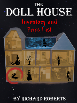 The Doll House by Richard Roberts