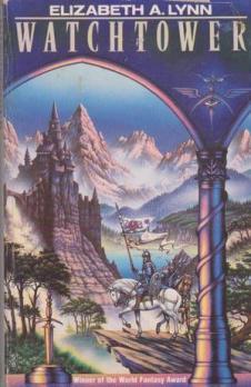 Watchtower by Elizabeth A. Lynn - Arrow Books