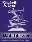 Watchtower by Elizabeth A Lynn ebook.com
