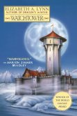 Watchtower by Elizabeth A. Lynn