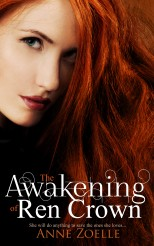 The Awakening of Ren Crown; Excelsine Press; June 24th 2014