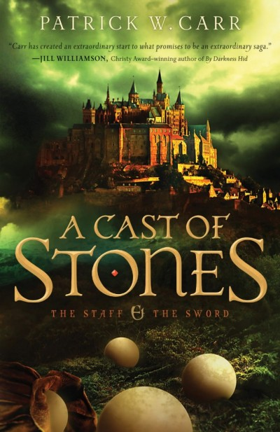 A Cast of Stones, Bethany House Publishers, 2013