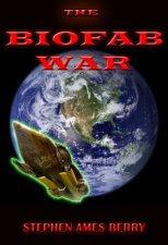 The Biofab War; Biofab Publishing, 2012