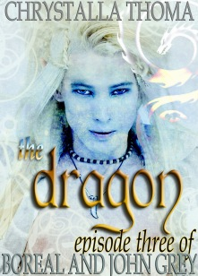 The Dragon. Boreal and John Grey, Episode 3