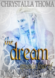 The Dream. Boreal and John Grey, Episode 4