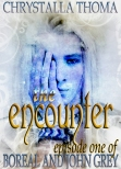 The Encounter. Boreal and John Grey, Episode 1.
